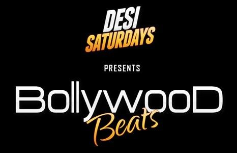 Desi Saturdays : BOLLYWOOD BEATS - A Weekly Saturday Night DesiParty Featuring N